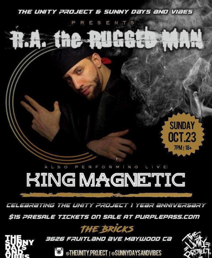 R A The Rugged Man King Magnetic Los Angeles Unity Bricks October 23 2016