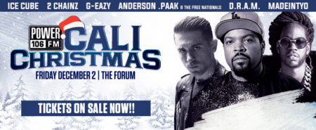 power 106 presents cali christmas ice cube g eazy 2 chainz anderson paak dram madeintyo find tickets
