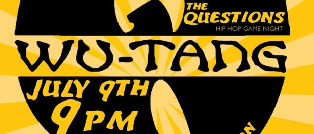 The Questions – WuTang Edition @ Blind Barber | July 9, 2019 |